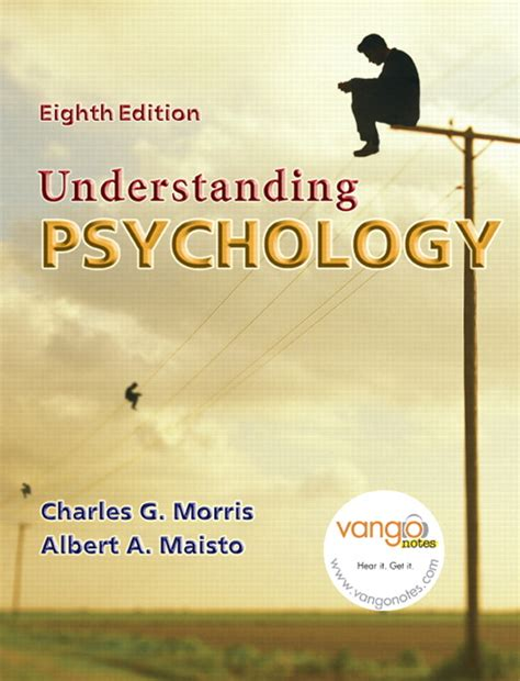 Understanding Psychology morris maisto understanding psychology 9th edition