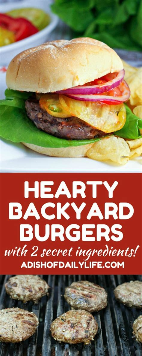 Backyard Burger Ingredients Hearty Backyard Burgers A Dish Of Daily