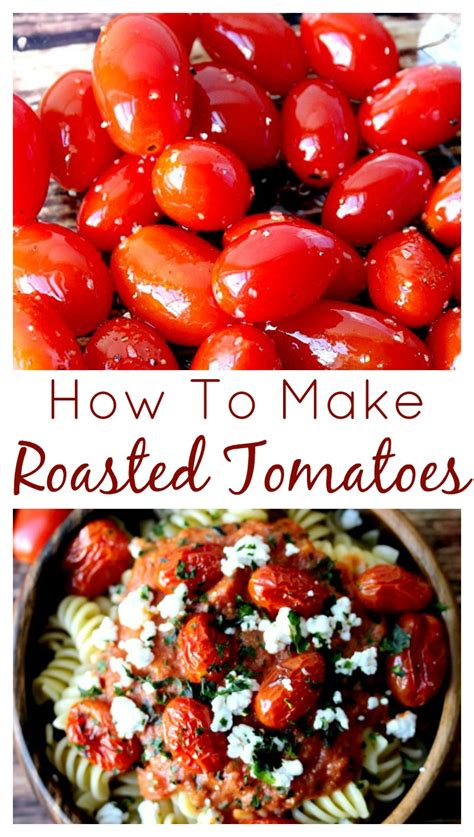 how to make roasted tomatoes delicious little bites