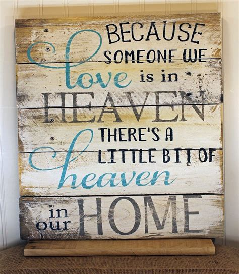 quote signs home decor bereavement quote reclaimed wood pallet sign home decor 16x17 because someone we love is in