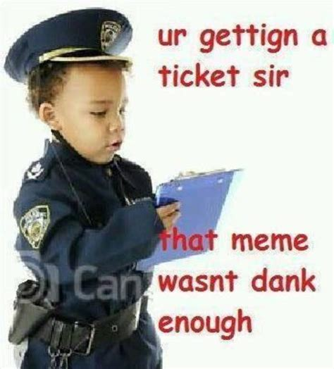 Meme Dank - ticket dank memes know your meme