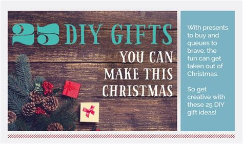 25 diy gifts you can make this christmas infographic