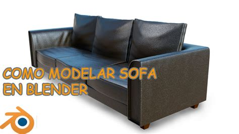 tutorial blender sofa tutorial blender como modelar un sofa youtube