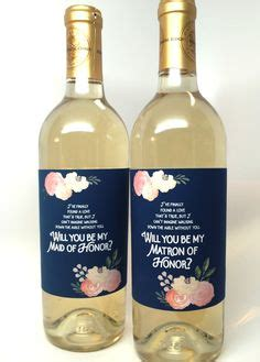 Wedding Congratulations Bridesmaid by Will You Be My Bridesmaid Wine Label Of Honor Custom
