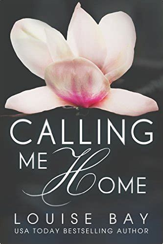 Calling Me Home by Calling Me Home By Louise Bay Litbuzz