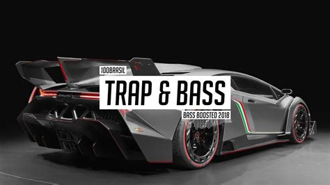 bass boosted trap youtube trap music 2018 bass boosted best trap mix youtube