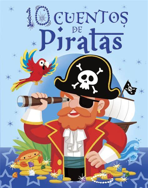 libro el pirata de las 10 cuentos de piratas