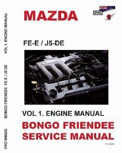 mazda bongo workshop manual mazda bongo friendee workshop manual 1995 2006