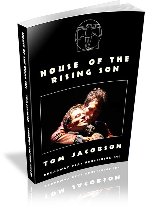 house of the rising son house of the rising son broadway play publishing inc