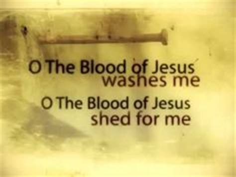 Lyrics To The Blood That Jesus Shed For Me by Every Chain Jesus Culture There Is Power In The