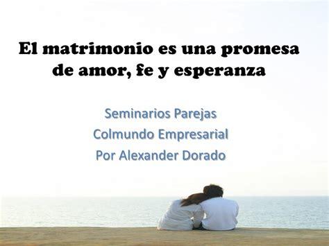 imagenes amor matrimonio el matrimonio es una promesa de amor