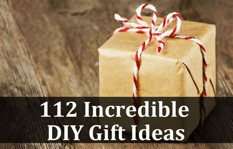 112 homemade diy gift ideas cheap awesome personalized gifts