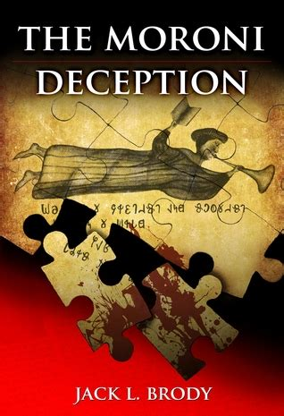 the deception books the moroni deception by l brody reviews