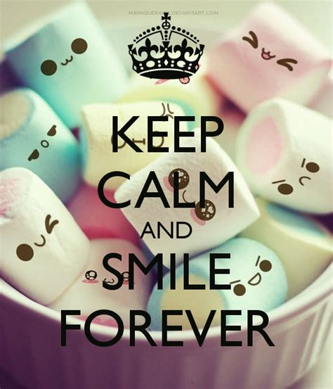 imagenes de keep calm and smile keep calm and smile forever poster nn keep calm o matic