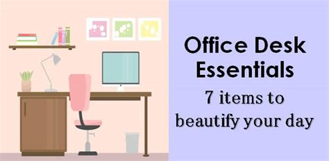 Office Desk Essentials Office Desk Essentials 7 Items To Beautify Your Day