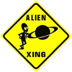 signs of aliens in your home crossing et ufo science fiction sign
