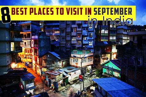places  visit  july  india    travel buzz