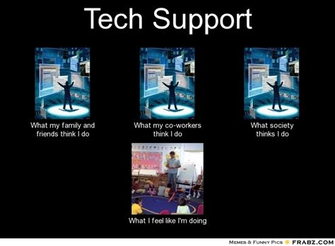 Meme Tech Support - image gallery i do tech support
