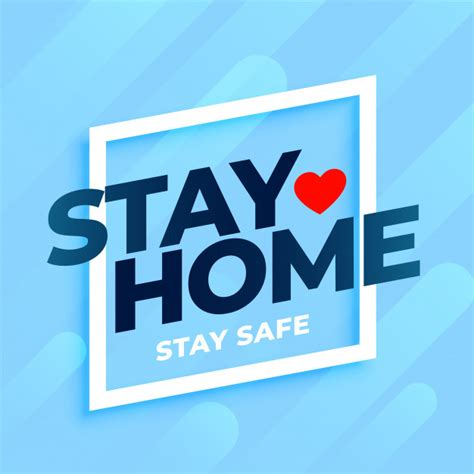 Stay Home Stay Safe Images In Hd