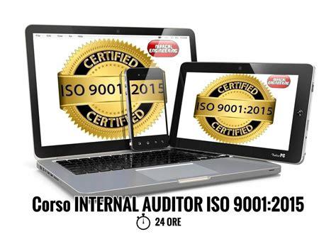 auditor interno iso 9001 corso auditor interno iso 9001 sicurezza sul lavoro
