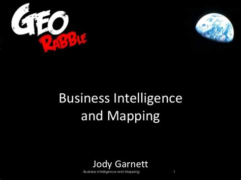 Business Intelligent 1 business intelligence and mapping