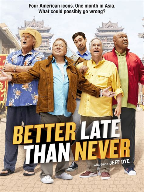 Globe Watcha Week Later Better Than Never by Better Late Than Never Photos And Pictures Tvguide