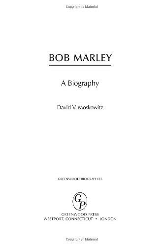 bob marley a biography david v moskowitz bob marley a biography greenwood biographies pdf