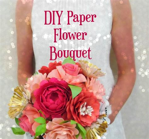 tutorial tuesday diy paper flowers diy paper flower bouquet templates tutorial diy paper