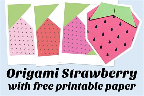 How To Make A Paper Strawberry - origami strawberry printable