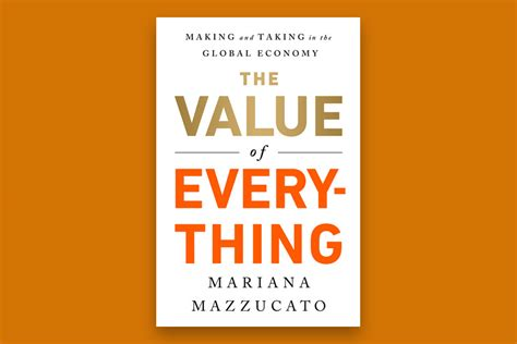 Book Launch The Value Of Everything Making And Taking In