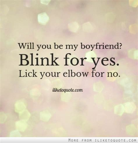 will you be my will you be my boyfriend blink for yes your for no