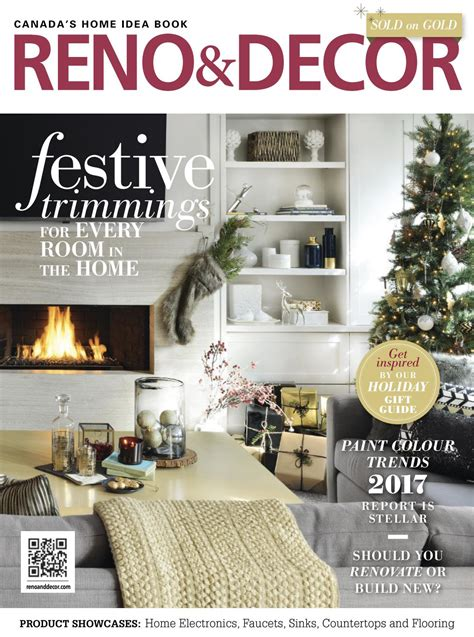 home decor magazine canada magazine reno decor december january 2017 canada read
