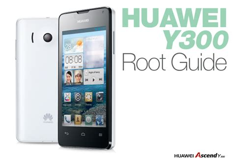 unlock pattern huawei y300 unlock and root huawei ascend y300 all versions
