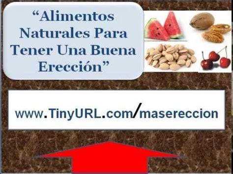 alimentos para la ereccion alimentos naturales para aumentar ereccion comidas para