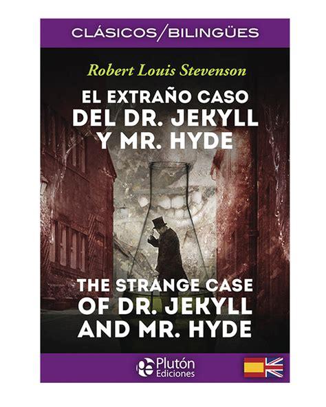 el extra 241 o caso del dr jekyll y mr hyde cl 225 sicos biling 252 es