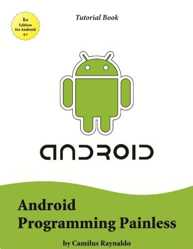 tutorial android programming android programming painless tutorial book review and