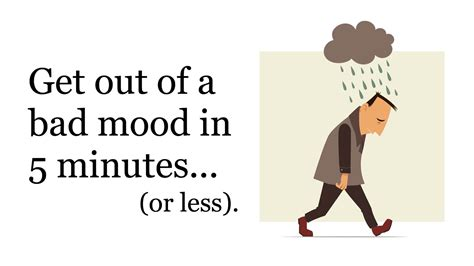 a bad 5 ways to get out of a bad mood in less than 5 minutes