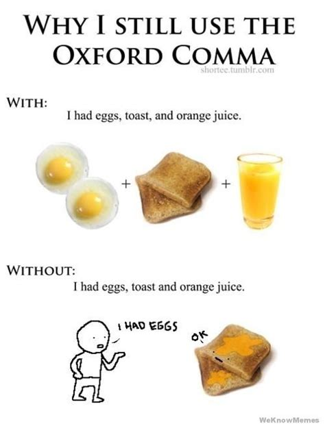 Oxford Comma Meme - why i still use the oxford comma