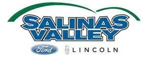 Salinas Valley Ford Salinas Valley Ford Lincoln Salinas Ca 93907 888 309 9874