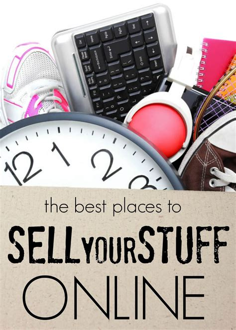 Where To Sell A by 5 Easy Places To Sell Your Stuff
