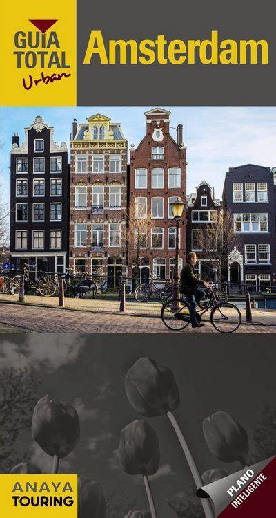 libro granada guia total urban librer 237 a desnivel amsterdam gu 237 a total urban vv aa