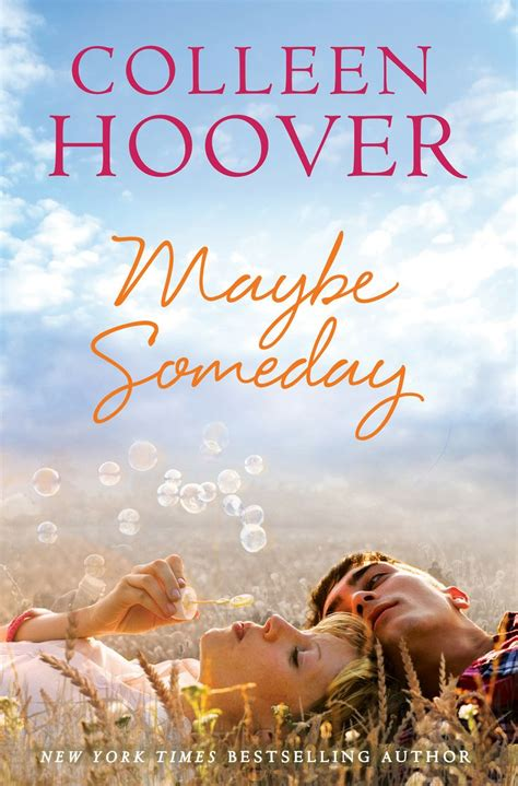 maybe someday maybe someday colleen hoover quotes quotesgram