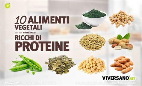 proteine in alimenti 10 alimenti vegetali ricchi di proteine