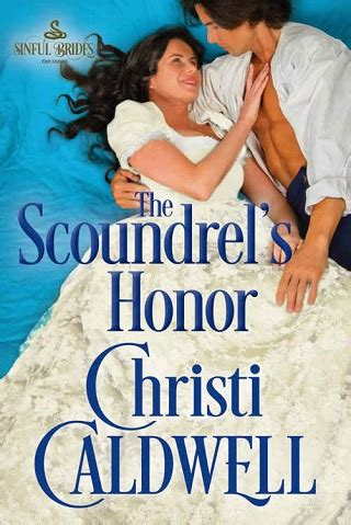 the of a scoundrel of a duke books the scoundrel s honor by christi caldwell epub pdf