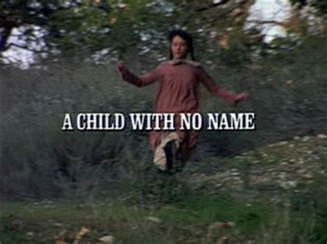 little house on the prairie episode guide episode 918 a child with no name little house wiki little house on the prairie