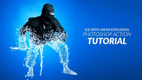 tutorial photoshop action ice with snow explosion photoshop action tutorial youtube