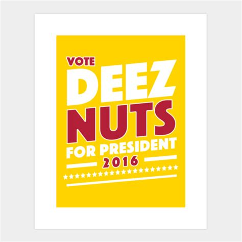 design by humans vote vote deez nuts 2016 art print by tabners design by humans