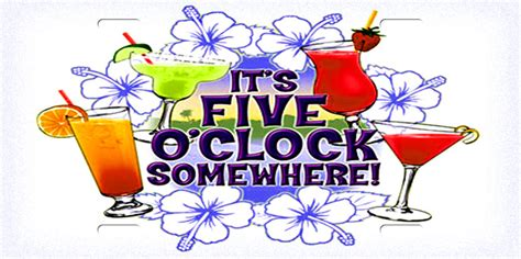 Its 5 Oclock Somewhere by It S 5 O Clock Somewhere License Plate License Tag