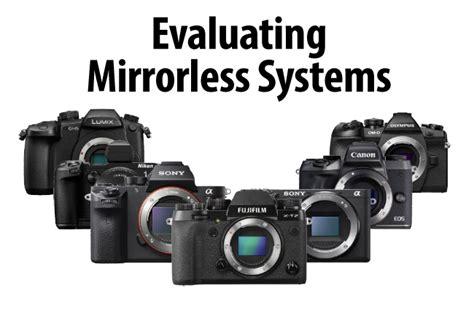 mirrorless system evaluating mirrorless systems
