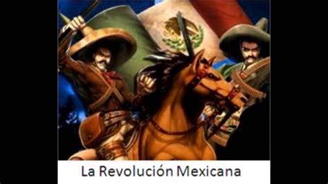 imagenes de la revolucion mexicana a color corrido a la revoluci 243 n para ni 241 os youtube